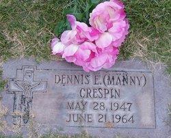 Dennis E Manny Crespin