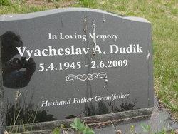 Vyacheslav A. Dudik