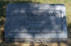 Mary Esther Etta <i>Schiffman</i> Alquist