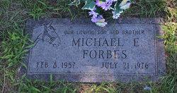 Michael E Forbes