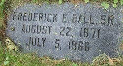 Frederick E Ball, Sr
