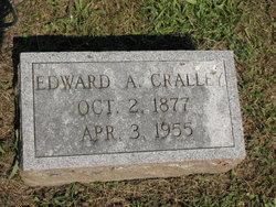 Edward A Cralley