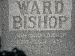 Ann <i>Ward</i> Bishop