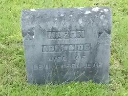 Adelaide L. Addie <i>Mason</i> Greenleaf