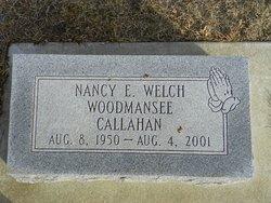 Nancy E Welch <i>Woodmansee</i> Callahan