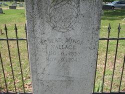 Robert Minor Wallace