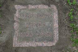 Mary <i>Dicks</i> Banks