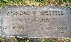 Raymond Valentine Mikesell
