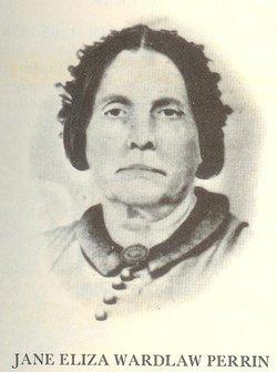 Jane Eliza <i>Wardlaw</i> Perrin