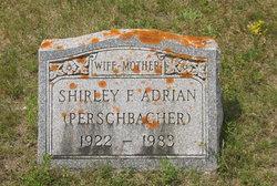 Shirley A. <i>Perschbacher</i> Adrian