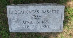 Pocahontas Poca <i>Bassett</i> Wray