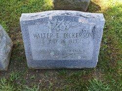 Walter E Dickerson
