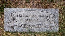 Bertie Lee <i>Hall</i> Germell