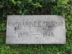 Katharine E <i>Brauch</i> Grischy