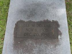Lee M Dollar