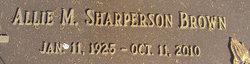 Allie M. <i>Sharperson</i> Brown