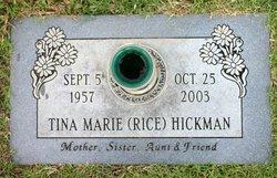 Tina Marie <i>Rice</i> Hickman