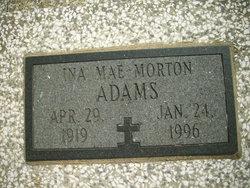 Ina Mae <i>Morton</i> Adams