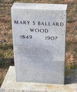 Mary S Ballard Wood