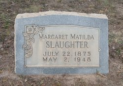 Margaret Matilda <i>Smith</i> Slaughter
