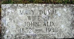 Mary <i>Duval</i> Alix