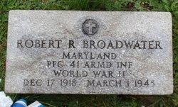 PFC Robert Raymond Broadwater