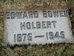 Edward Bowen Holbert, Sr