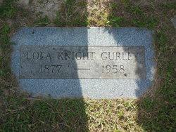 Lola <i>Knight</i> Gurley