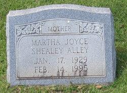 Martha Joyce <i>Shealey</i> Alley