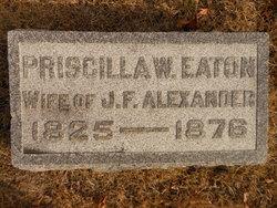 Priscilla W. <i>Eaton</i> Alexander