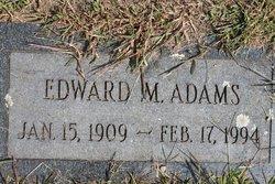 Edward M Adams