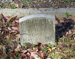 E. M. Bowden