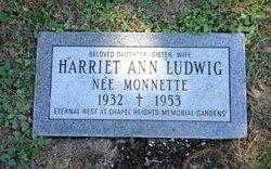 Harriet Ann <i>Monnette</i> Ludwig