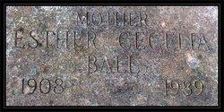 Esther Cecelia <i>Gault</i> Ball