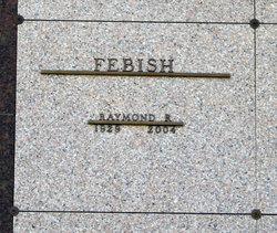 Raymond R. Febish