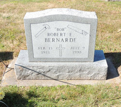 Robert E Bob Bernarde