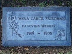 Vera Carol <i>Smith</i> Friedman
