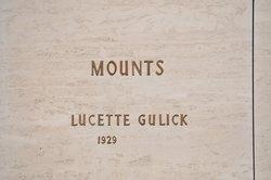 Lucette <i>Gulick</i> Mounts
