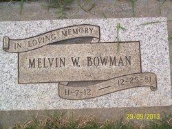 Melvin W. Bowman