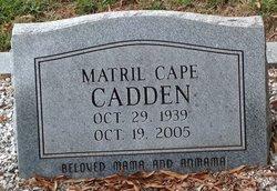 Matril <i>Cape</i> Cadden