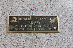 Robert Brian Larisey