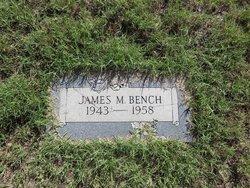 James M Bench