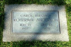 Carol Virginia <i>Kobernik</i> Anderson