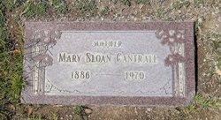 Mary Sloan <i>Sloan</i> Cantrall