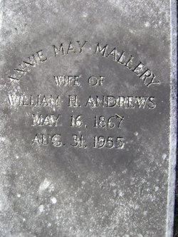 Annie May <i>Mallery</i> Andrews