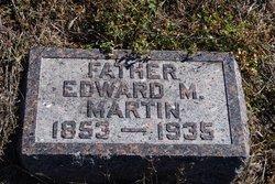 Edward Monroe Martin