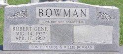 Robert Gene Bobby Bowman