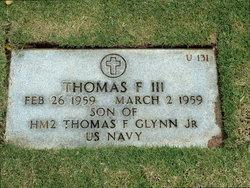 Thomas F Glynn, III