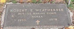 Robert E. Weatherbee