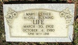 Mary Esther <i>McGill</i> Life
